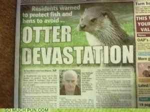 Otter devastation pun example for copywriters